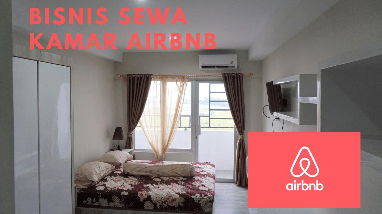 Airbnb Indonesia: Pengalaman Bisnis Sewa Kamar Pribadi Tahun 2020